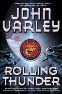 Rolling Thunder by John Varley