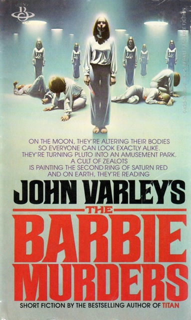 The Barbie Murders and Other Stories by John Varley