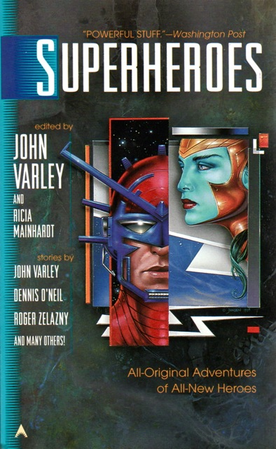 Superheroes edited by John Varley and Ricia Mainhardt