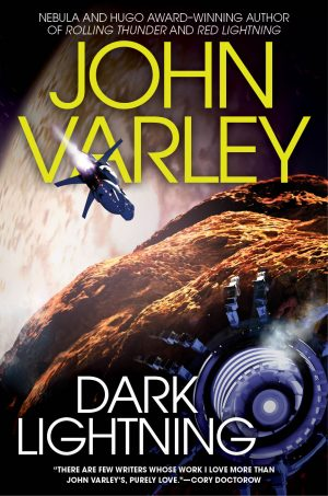 Dark Lightning by John Varley