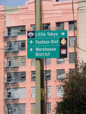 Down LA River Part 3: Little Toyko Fashion Dist Warehouse Dist sign