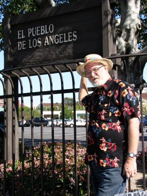 Sunset Boulevard - Part Two: John Varley El Pueblo de Los Angeles