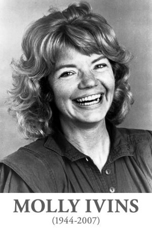 Molly Ivins 1944-2007